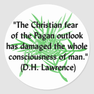 DH Lawrence Pagan Quote Classic Round Sticker