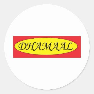 Dhamaal.jpg Pegatina Redonda