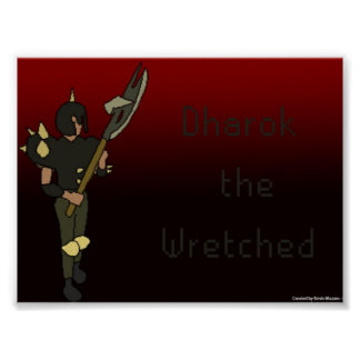 Dharok the Wretched Poster