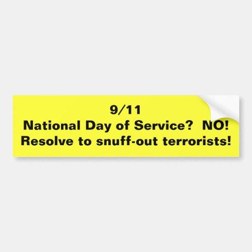 ¿día 9/11National de servicio?  ¡NO! Resolución al Pegatina De Parachoque