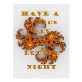 Día agradable y una mejor noche tarjeta postal