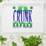 Día CRUNK - un viejo término irlandés del St Patri Toallas De Cocina