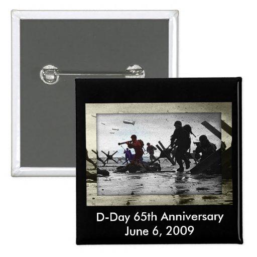 Día D 65.o aniversario 6 de junio de 2009 Pin Cuadrado