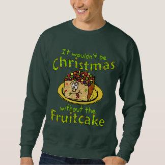 Día de fiesta feo del navidad del Fruitcake Sudadera