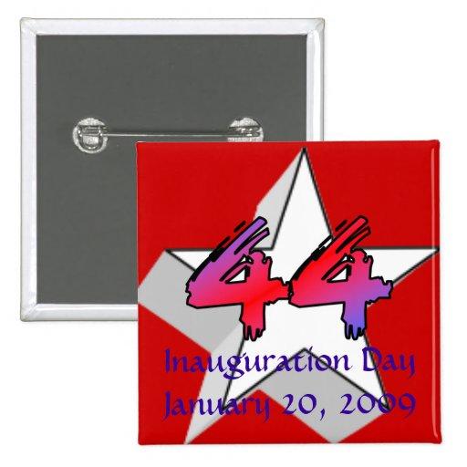 Día de inauguración para el 44.o presidente pin cuadrada 5 cm