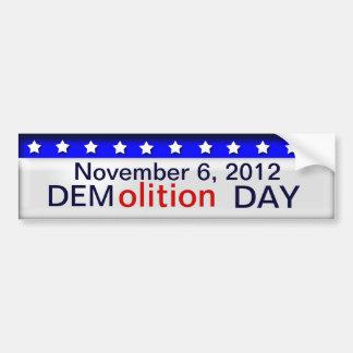 Día de la demolición pegatina para auto