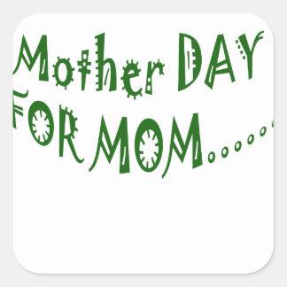 Día de la madre para la mamá beHappy junto Pegatinas Cuadradas