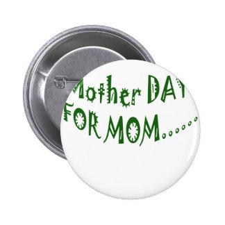 Día de la madre para la mamá beHappy junto Pins