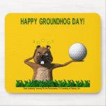 """Día de la marmota Mousepad del """"brusco despertar"""" Alfombrillas De Ratón"""