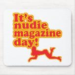 ¡Día de la revista de Nudie! Mouse Pads