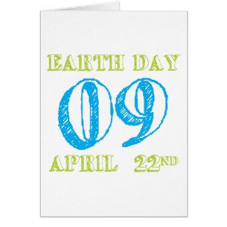 Día de la Tierra 2009 camisetas y regalos del 22 d Tarjeta De Felicitación