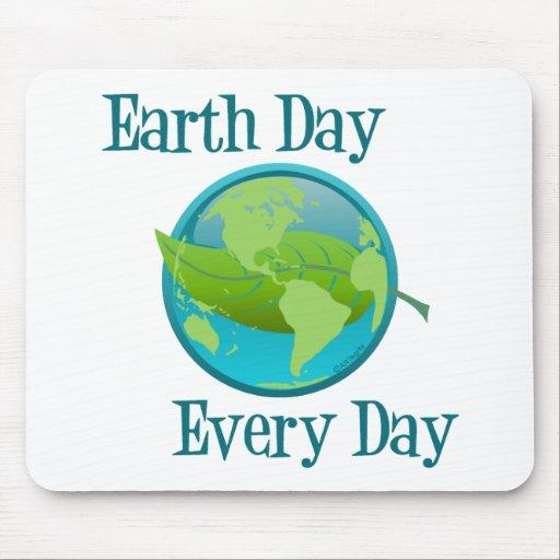 Día de la Tierra cada día Alfombrillas De Ratón