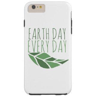 Día de la Tierra cada día Funda Resistente iPhone 6 Plus