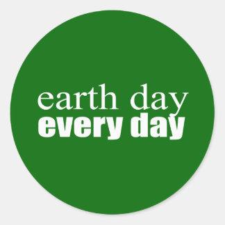 Día de la Tierra cada día Pegatinas Redondas