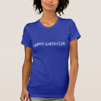 Día de la Tierra feliz a mí camiseta Playeras