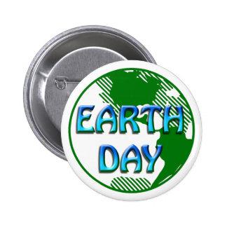 Día de la Tierra - Pin Redondo De 2 Pulgadas