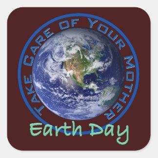 Día de la Tierra - tome el cuidado de su madre Calcomanía Cuadrada