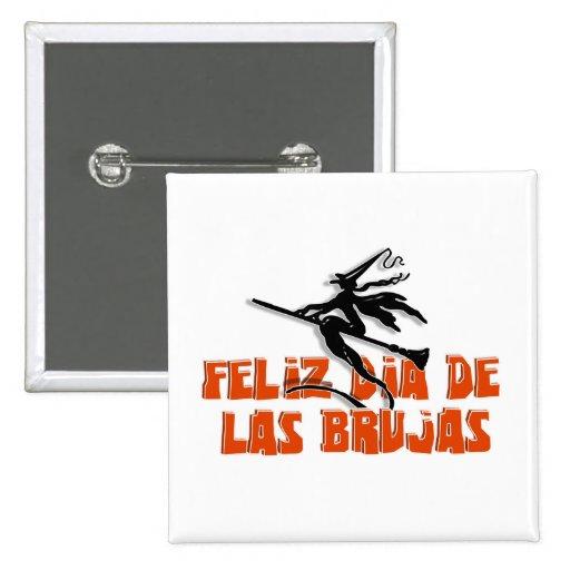 Dia de Las Brujas Pins