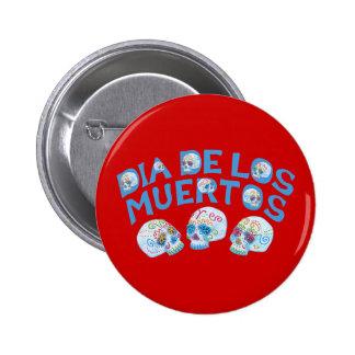 Dia de los Muertos Pin Redondo De 2 Pulgadas
