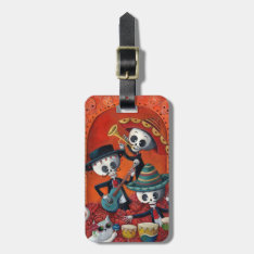 Dia De Los Muertos Skeleton Mariachi Trio Luggage Tag at Zazzle