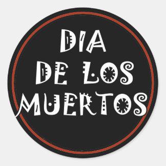 DIA DE LOS MUERTOS Text Design Classic Round Sticker