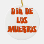 DIA DE LOS MUERTOS Text Design Christmas Tree Ornament
