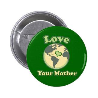 Día de madre tierra del yolur del amor pins