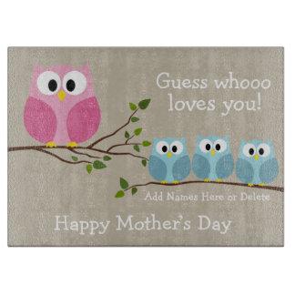 Día de madres - 3 búhos lindos - Whooo le ama Tablas Para Cortar