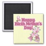 Día de madres feliz de nacimiento imán