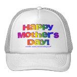 ¡Día de madres feliz! Gorro De Camionero