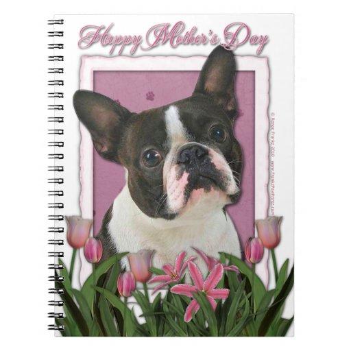 Día de madres - tulipanes rosados - Boston Terrier Libretas