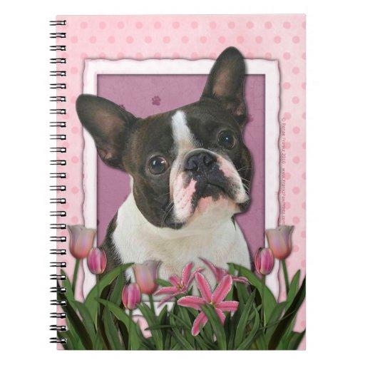Día de madres - tulipanes rosados - Boston Terrier Libro De Apuntes Con Espiral