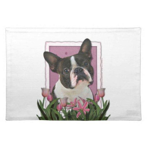 Día de madres - tulipanes rosados - Boston Terrier Manteles Individuales