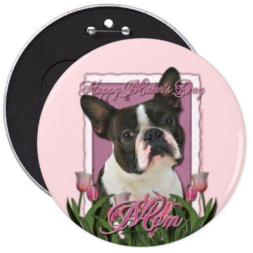 Día de madres - tulipanes rosados - Boston Terrier Pins