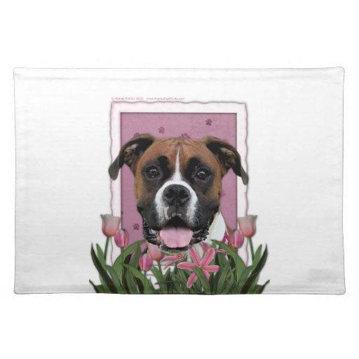 Día de madres - tulipanes rosados - boxeador - Vin Manteles