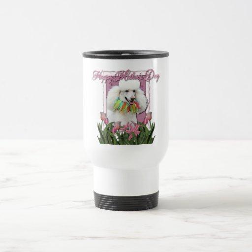 Día de madres - tulipanes rosados - caniche - blan taza de viaje de acero inoxidable