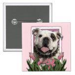 Día de madres - tulipanes rosados - dogo pins
