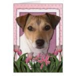 Día de madres - tulipanes rosados - Jack Russell Felicitación
