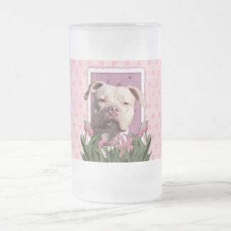 Día de madres - tulipanes rosados - Pitbull - Taza De Cristal