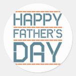 ¡Día de padre feliz! Pegatina Redonda