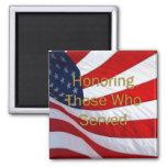 Día de veteranos que honra a los que sirvieron imanes de nevera