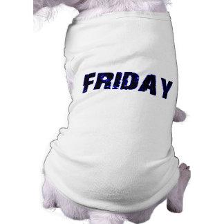 Día de viernes de la mercancía de la semana playera sin mangas para perro