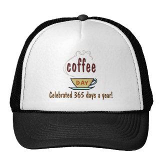 Día del café celebrado 365 días al año gorras de camionero