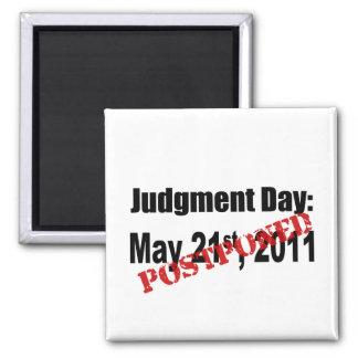 Día del Juicio Final pospuesto Imán Cuadrado