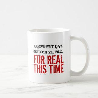 Día del Juicio Final taza de café del 21 de