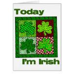 Día del St Patricks soy hoy irlandés Tarjeta