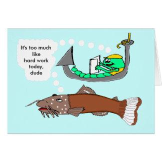 ¡Día del Trabajo - no pescando! Tarjeta De Felicitación