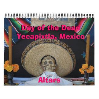 Día del Yecapixtla muerto, México - altares Calendario De Pared