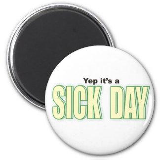 Día enfermo imán redondo 5 cm