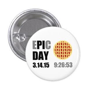 """Día épico del pi - DÍA de C de E """" pi """" Chapa Redonda 2,5 Cm"""